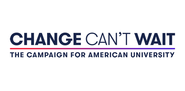 Change Can't Wait - The Campaign for American University